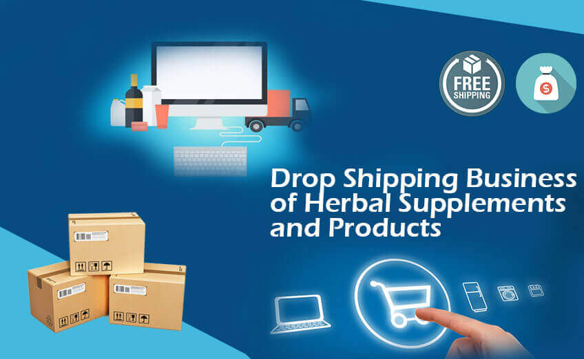 Drop Shipping Business of Herbal Supplements