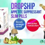 Dropship Appetite Suppressant Slim Pills