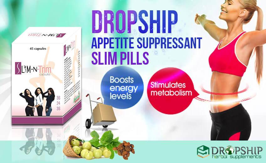 Dropship Appetite Suppressant Slim Pills