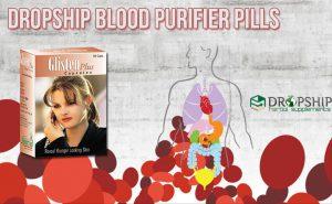 Dropship Blood Purifier Pills