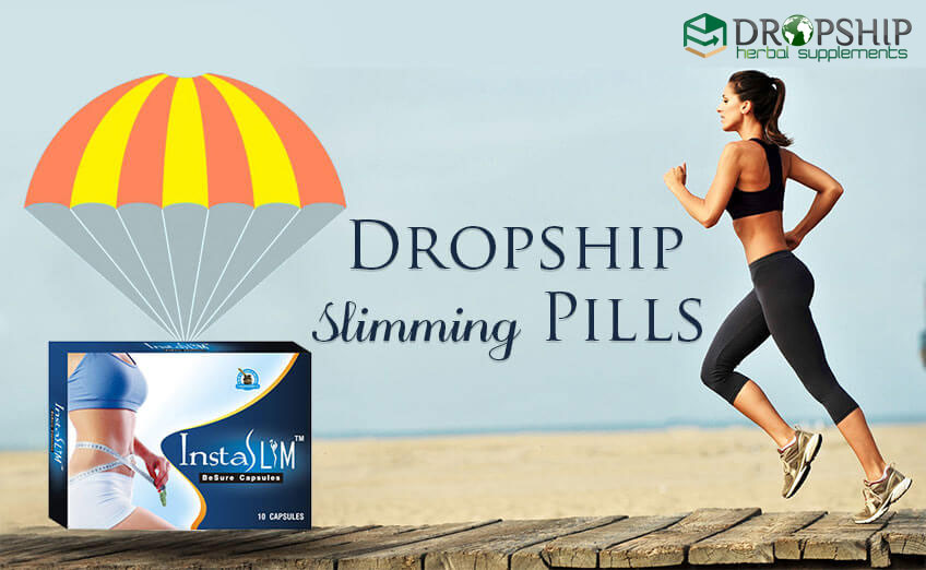 Dropship Slimming Pills