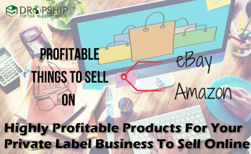 Highly Profitable Products For Private Label