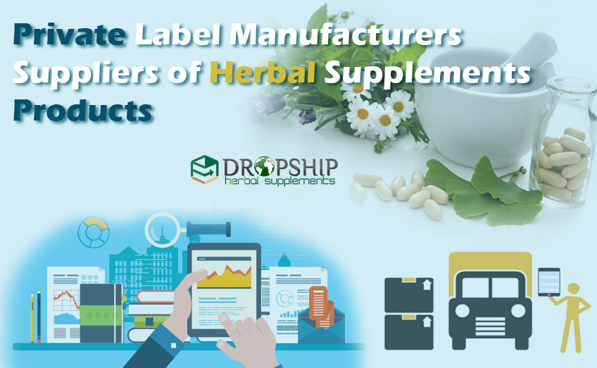 Private Label Manufacturers of Herbal Supplements