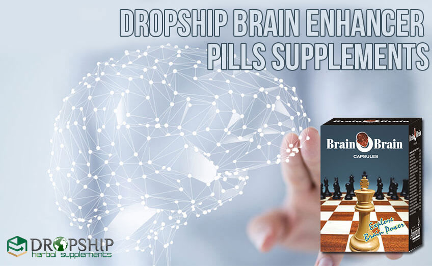 Dropship Natural Brain Enhancer Pills