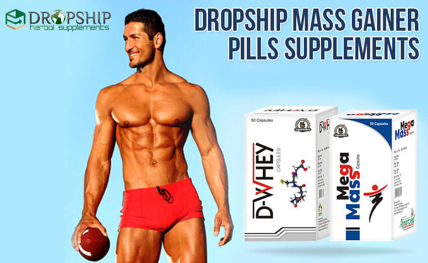 Dropship Mass Gainer Pills