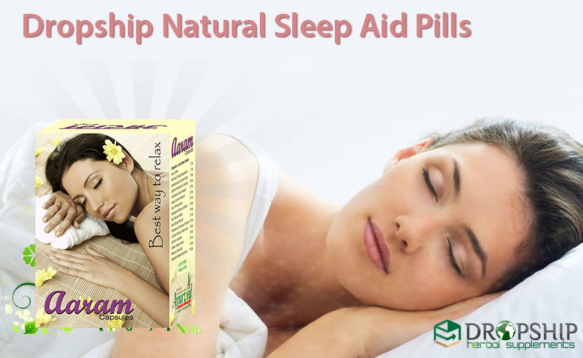 Dropship Natural Sleep Aid Pills