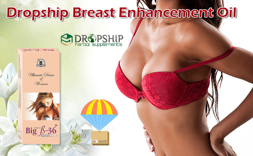 Dropship Breast Enhancement Oil