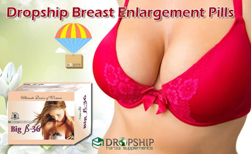 Dropship Breast Enlargement Pills