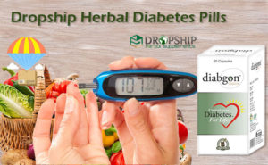 Dropship Herbal Diabetes Pills