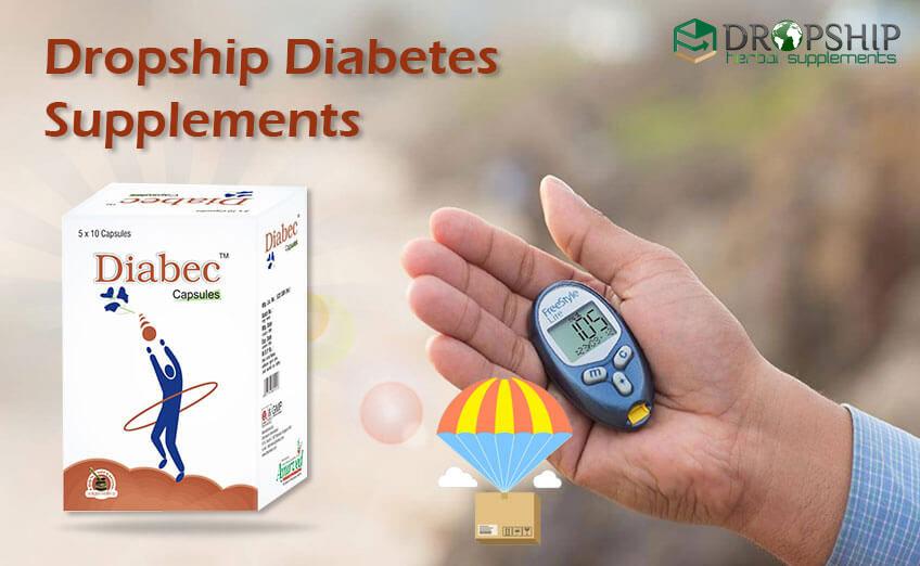 Dropship Diabetes Supplements