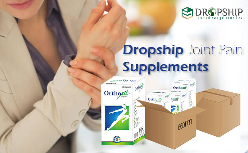 Dropship Joint Pain Supplements