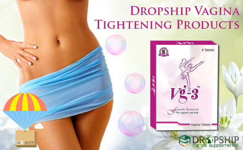 Dropship Vagina Tightening Products