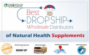 Wholesale Dropship Distributors of Natural Health Supplements