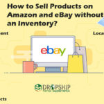 Sell Products on Amazon and eBay