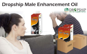 Dropship Male Enhancement Oil