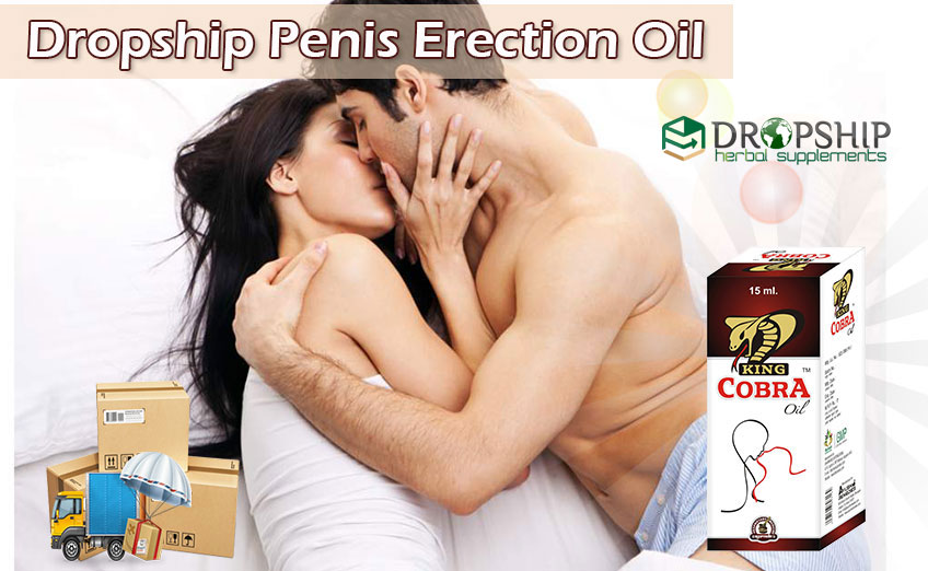 Dropship Penis Erection Oil