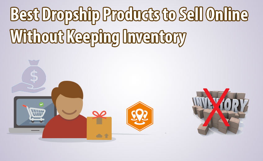 Best Dropship Products to Sell Online
