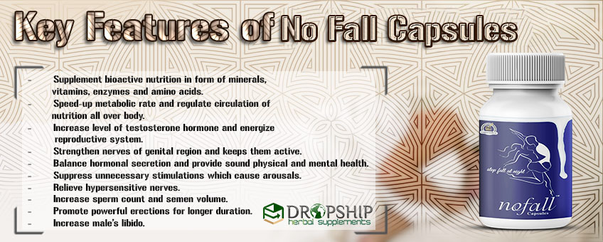 Benefits of No Fall Capsules