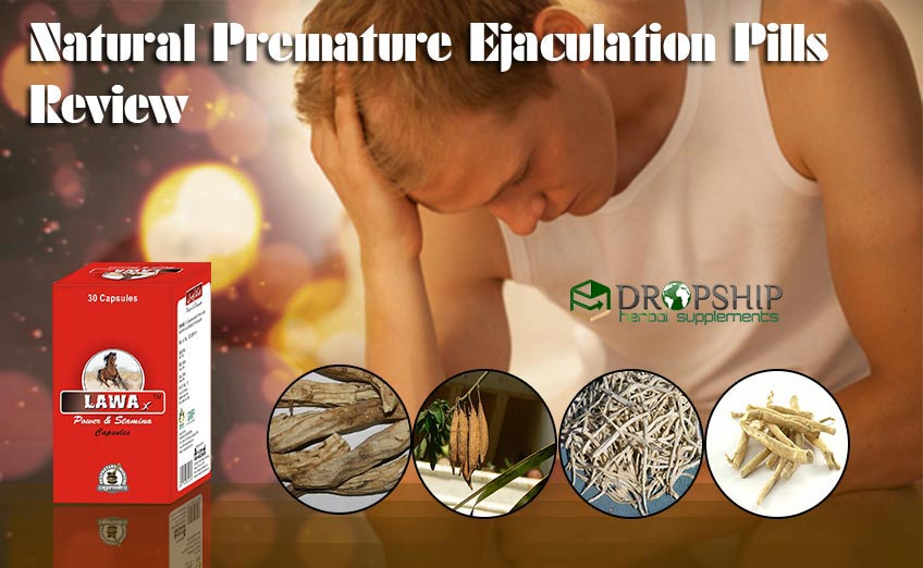 Natural Premature Ejaculation Pills Review