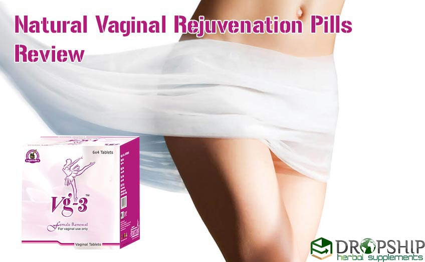Natural Vaginal Rejuvenation Pills Review
